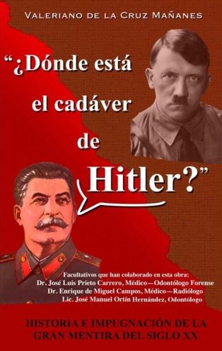 ¿Dónde está el cadáver de Hitler? - Portada